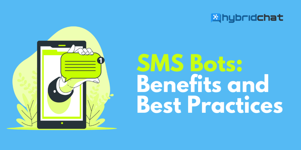 SMS Bots: Benefits and Best Practices