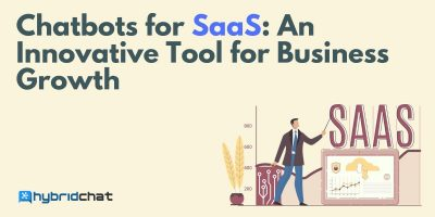 Chatbots for SaaS: An Innovative Tool for Business Growth