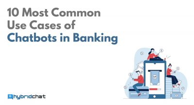 10 Most Common Use Cases of Chatbots in Banking