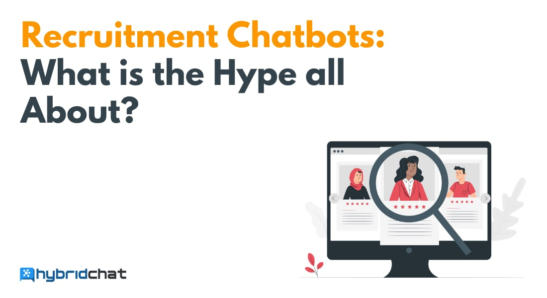 Recruitment Chatbots: What is the Hype all About?